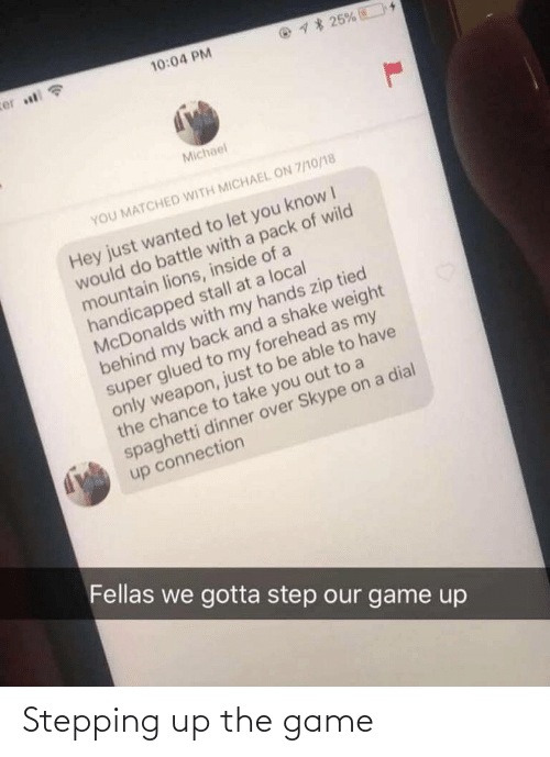 The Game: Stepping up the game