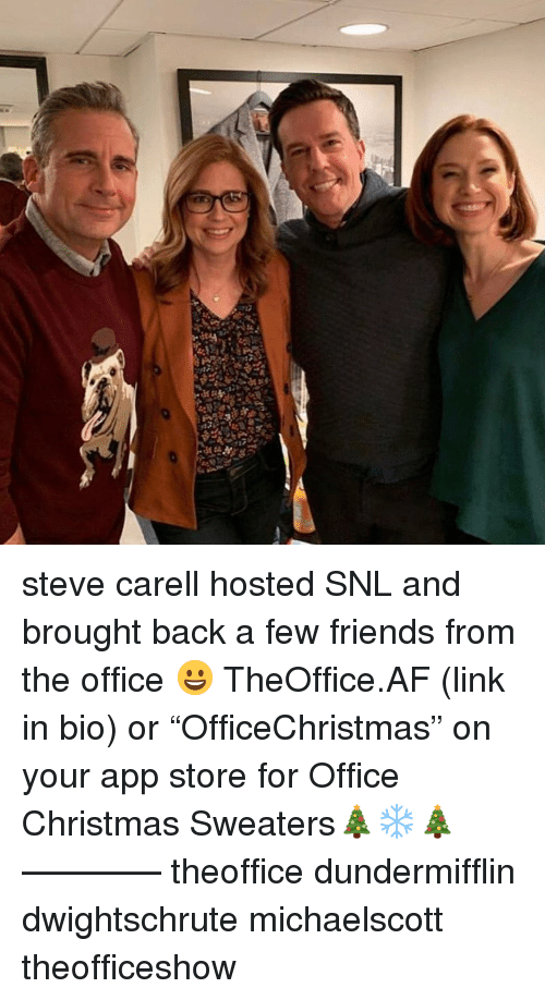 "Af, Christmas, and Friends: steve carell hosted SNL and brought back a few friends from the office 😀 TheOffice.AF (link in bio) or ""OfficeChristmas"" on your app store for Office Christmas Sweaters🎄❄️🎄 ———— theoffice dundermifflin dwightschrute michaelscott theofficeshow"