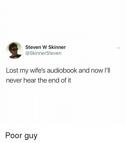 Steven W Skinner Lost My Wife's Audiobook and Now I'Tl Never