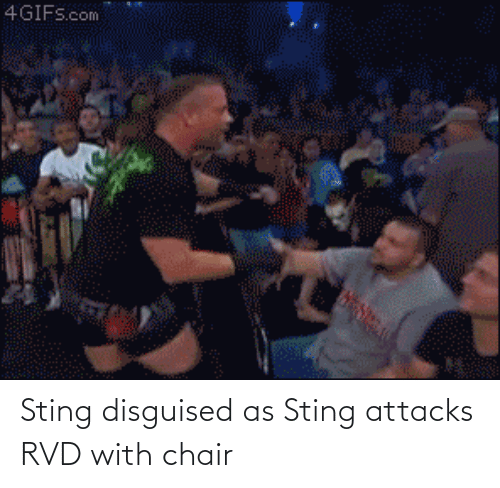 Sting: Sting disguised as Sting attacks RVD with chair