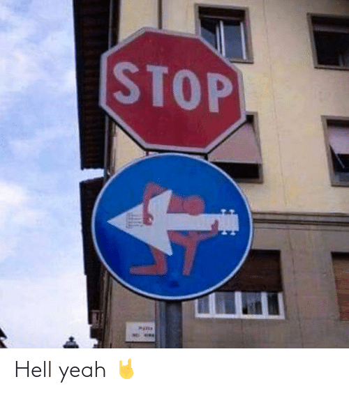 Yeah, Hell, and Stop: STOP Hell yeah 🤘