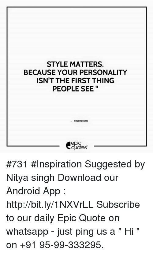 Style Matters Because Your Personality Isnt The First Thing People