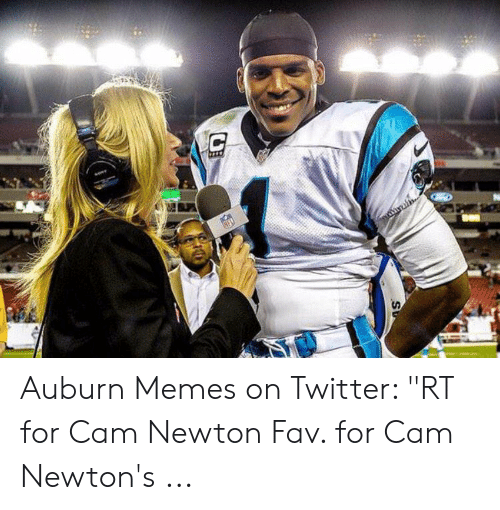 "Cam Newton Memes: SU Auburn Memes on Twitter: ""RT for Cam Newton Fav. for Cam Newton's ..."