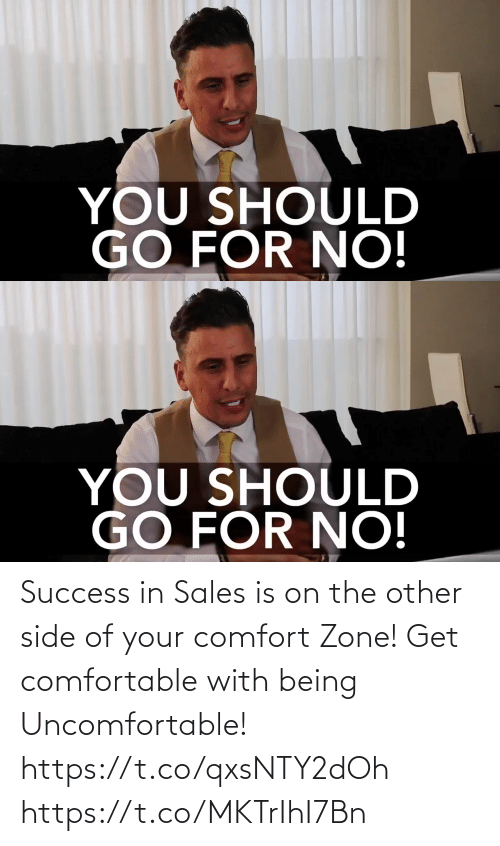 sales: Success in Sales is on the other side of your comfort Zone! Get comfortable with being Uncomfortable! https://t.co/qxsNTY2dOh https://t.co/MKTrIhI7Bn