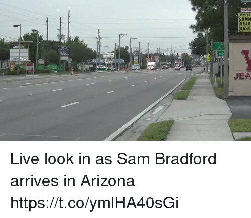 spc: SUMM  GEAR  RASC  SUBWAY  SPC  CAMP  sh ave  TAX  JEA Live look in as Sam Bradford arrives in Arizona https://t.co/ymlHA40sGi