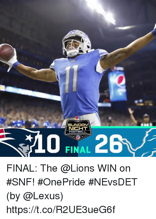 Lexus, Memes, and Lions: SUNDAY  NICHT  FODT BALL  FINAL FINAL: The @Lions WIN on #SNF! #OnePride #NEvsDET  (by @Lexus) https://t.co/R2UE3ueG6f