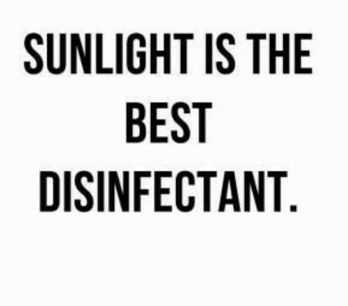 Best, Sunlight, and The Best: SUNLIGHT IS THE  BEST  DISINFECTANT.