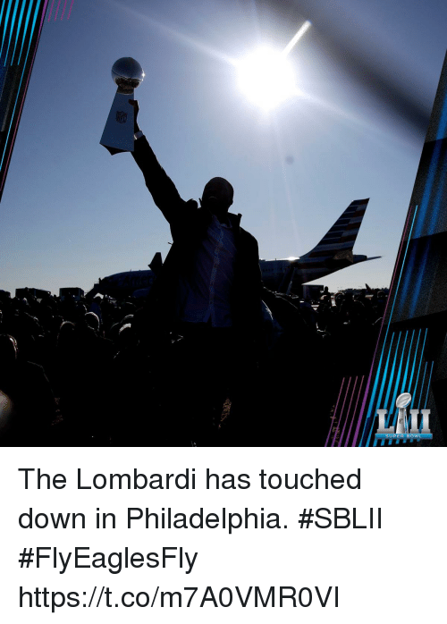 lombardi: SUPER BOWL The Lombardi has touched down in Philadelphia. #SBLII #FlyEaglesFly https://t.co/m7A0VMR0VI