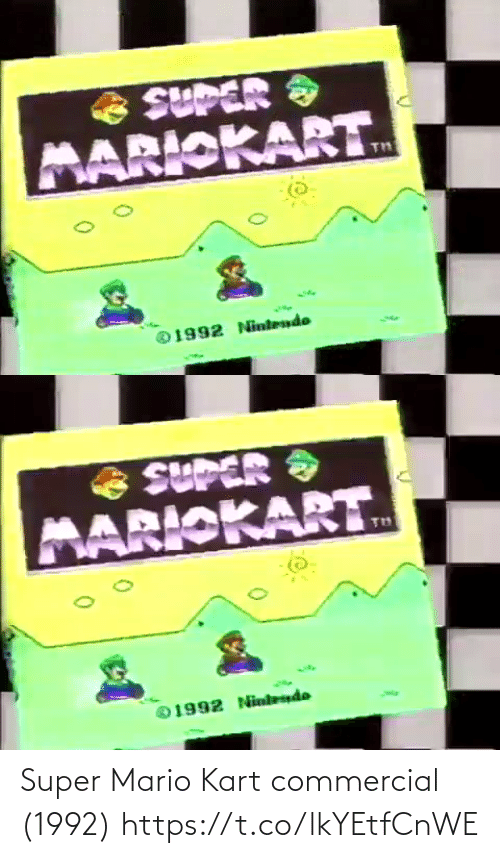 Mario: Super Mario Kart commercial (1992) https://t.co/lkYEtfCnWE