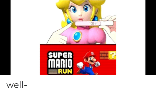 Run, Super Mario, and Mario: SUPER  MARIO  RUN well-