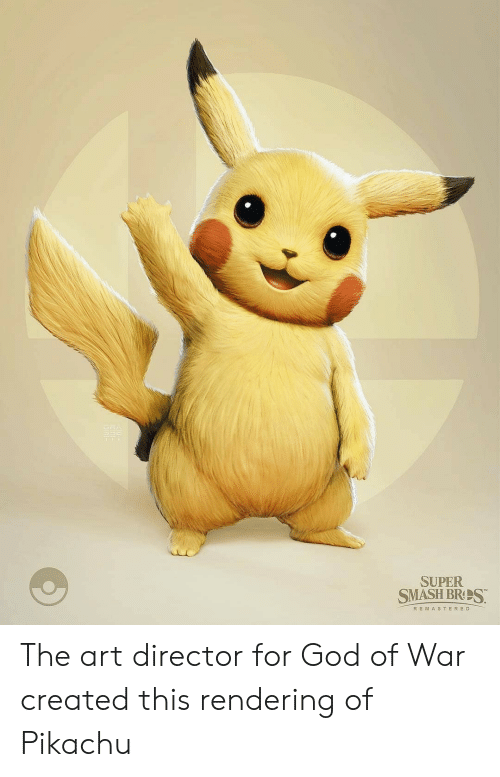 God, Pikachu, and Smashing: SUPER  SMASH BRS  R EMASTERED The art director for God of War created this rendering of Pikachu
