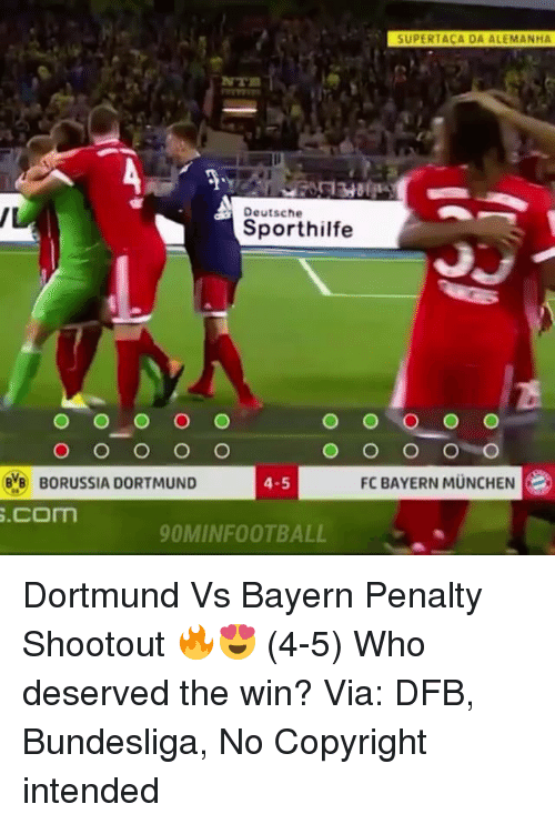 fc bayern: SUPERTACA DA ALEMANHA  NTR  Deutsche  Sporthilfe  BORUSSIA DORTMUND  .com  4-5  FC BAYERN MUNCHEN  OMINFOOTBALL Dortmund Vs Bayern Penalty Shootout 🔥😍 (4-5) Who deserved the win? Via: DFB, Bundesliga, No Copyright intended