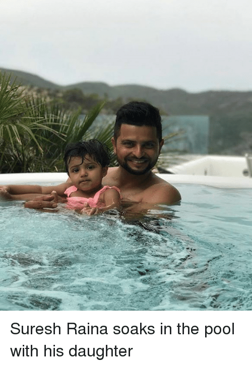 Memes, Pool, and 🤖: Suresh Raina soaks in the pool with his daughter