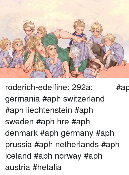 Target, Tumblr, and Blog: Swede n  her lo  ce  İY  ermoun  coste roderich-edelfine:  292a: みんなのお爺ちゃん   #aph germania #aph switzerland #aph liechtenstein #aph sweden #aph hre #aph denmark #aph germany #aph prussia #aph netherlands #aph iceland #aph norway #aph austria #hetalia