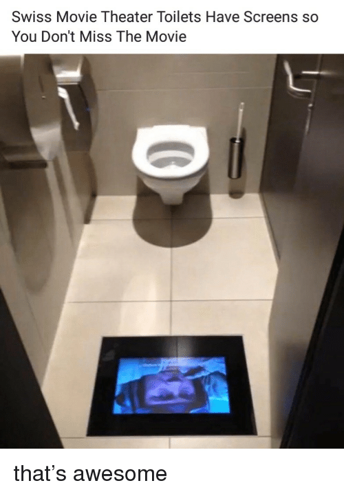 Screens: Swiss Movie Theater Toilets Have Screens so  You Don't Miss The Movie that's awesome