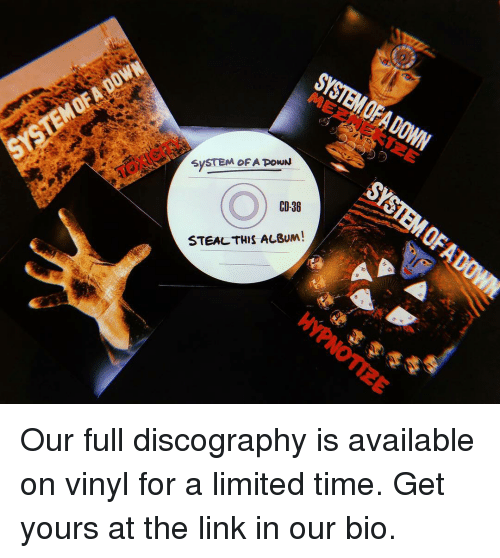 vinyl: SYSTEM OFA POWN  CD-36  STEAL THIS ALBUM Our full discography is available on vinyl for a limited time. Get yours at the link in our bio.