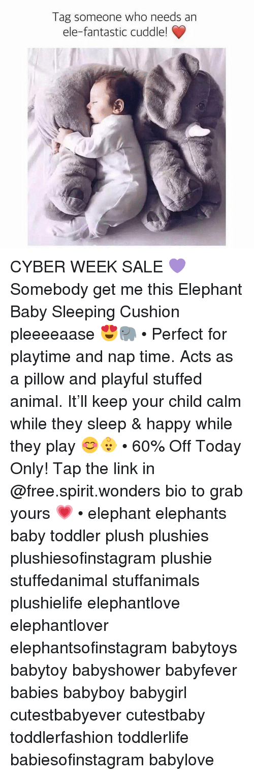 playful: Tag someone who needs an  ele-fantastic cuddle! CYBER WEEK SALE 💜Somebody get me this Elephant Baby Sleeping Cushion pleeeeaase 😍🐘 • Perfect for playtime and nap time. Acts as a pillow and playful stuffed animal. It'll keep your child calm while they sleep & happy while they play 😊👶 • 60% Off Today Only! Tap the link in @free.spirit.wonders bio to grab yours 💗 • elephant elephants baby toddler plush plushies plushiesofinstagram plushie stuffedanimal stuffanimals plushielife elephantlove elephantlover elephantsofinstagram babytoys babytoy babyshower babyfever babies babyboy babygirl cutestbabyever cutestbaby toddlerfashion toddlerlife babiesofinstagram babylove