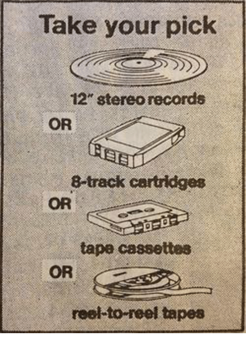 "8 tracks: Take your pick  12"" stereo records  OR  8-track cartridges  OR  tape cassettes  OR  reel to reel tapes"