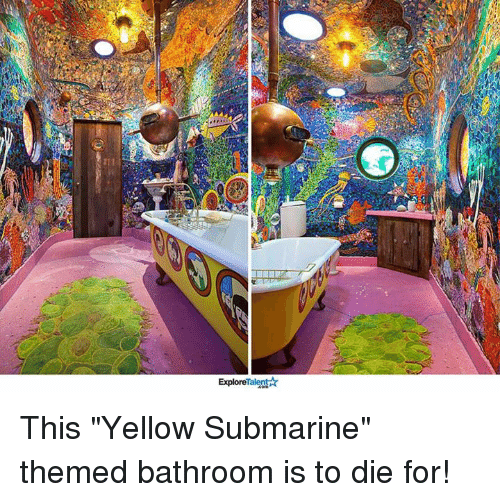 "Memes, 🤖, and Submarine: Talent  Explore This ""Yellow Submarine"" themed bathroom is to die for!"