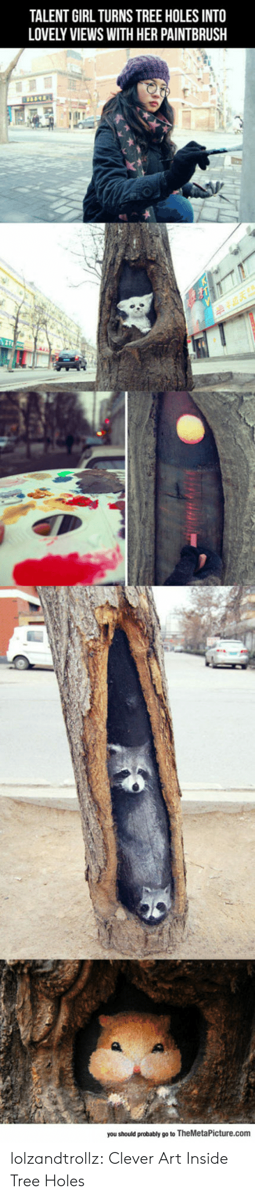 Tumblr, Holes, and Blog: TALENT GIRL TURNS TREE HOLES INTO  LOVELY VIEWS WITH HER PAINTBRUSH  you should probably go to TheMetaPicture.com lolzandtrollz:  Clever Art Inside Tree Holes