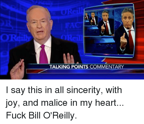 Bill fuck oreilly speaking