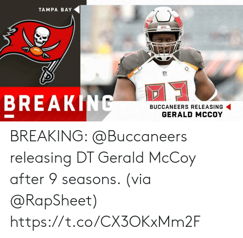 tampa: TAMPA BAY  BUCS  BREAK|  BUCCANEERS RELEASING  GERALD MCCOY BREAKING: @Buccaneers releasing DT Gerald McCoy after 9 seasons. (via @RapSheet) https://t.co/CX3OKxMm2F