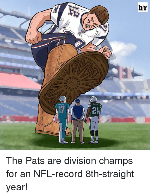 tannehill: TANNEHILL  REIS  br The Pats are division champs for an NFL-record 8th-straight year!