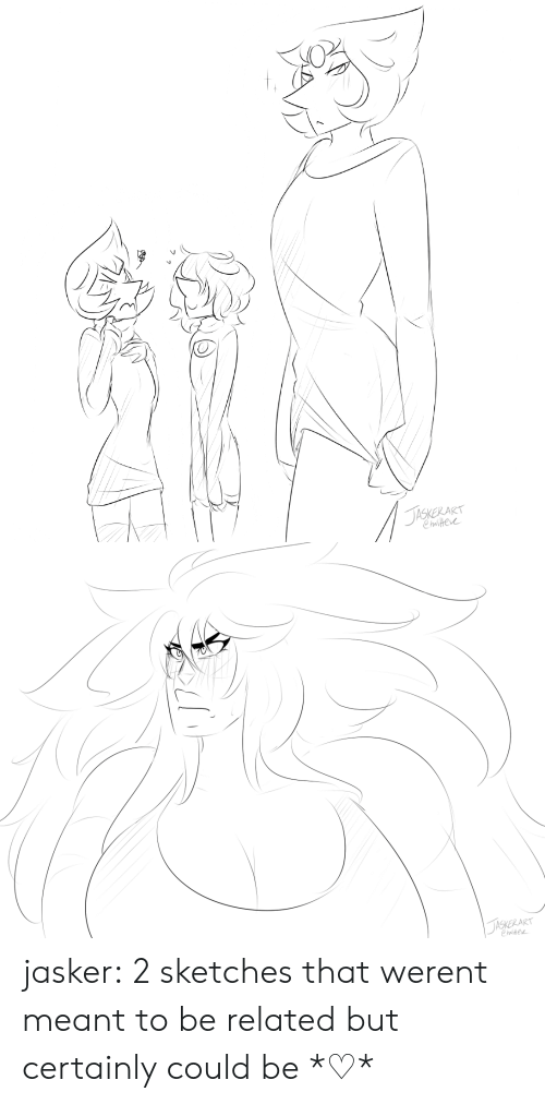 Tumblr, Blog, and Tasker: TasKeR AT  Chastere   JASKERART  Chwitee jasker:  2 sketches that werent meant to be related but certainly could be *♡*