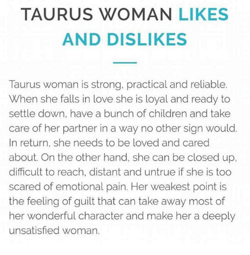 When taurus woman is done. Traits of a Taurus Woman. 2019-05-01