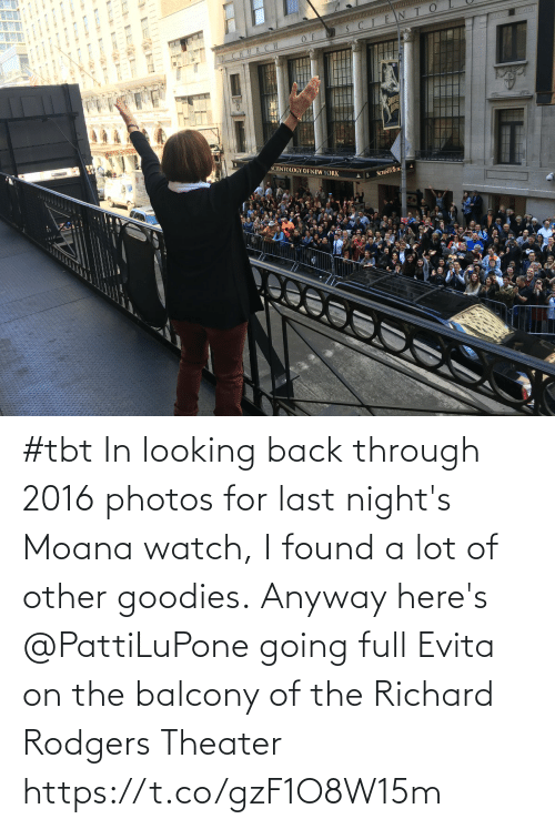 through: #tbt In looking back through 2016 photos for last night's Moana watch, I found a lot of other goodies. Anyway here's @PattiLuPone going full Evita on the balcony of the Richard Rodgers Theater https://t.co/gzF1O8W15m