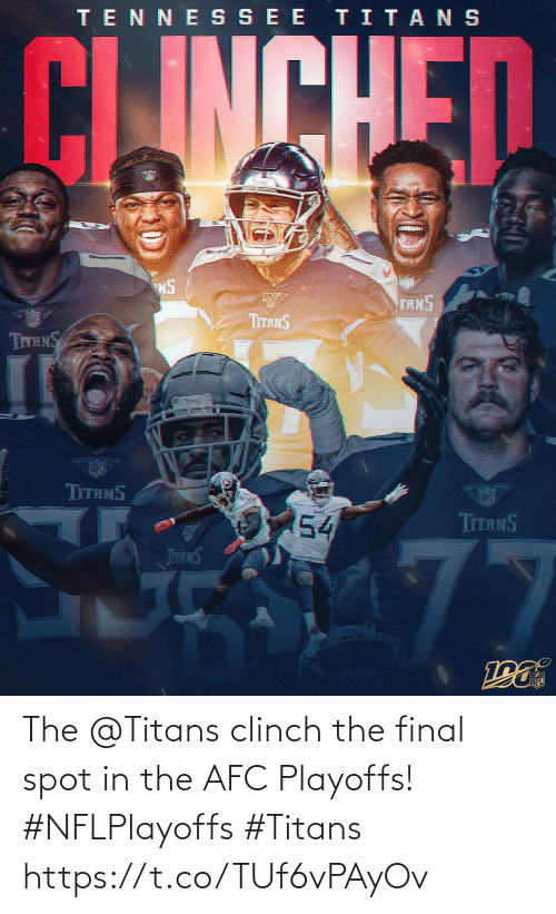 tits: TENNE SSEE TITANS  CLINCHED  NS  TANS  ர்  TITANS  TITANS  TITS S  NFL  TITANS  54  TITANS  77  TTANS  Toms The @Titans clinch the final spot in the AFC Playoffs! #NFLPlayoffs #Titans https://t.co/TUf6vPAyOv