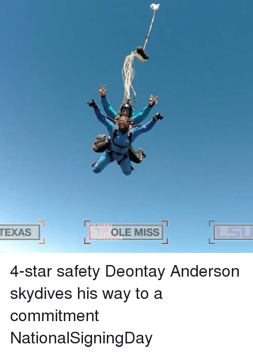 ole miss: TEXAS  OLE MISS 4-star safety Deontay Anderson skydives his way to a commitment NationalSigningDay