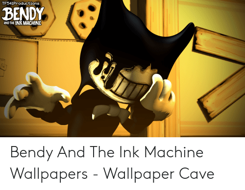 Tf541productions Bendy Ink Machine And The No Bendy And The