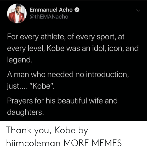 Thank You: Thank you, Kobe by hiimcoleman MORE MEMES