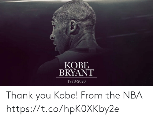 Https T: Thank you Kobe! From the NBA  https://t.co/hpK0XKby2e