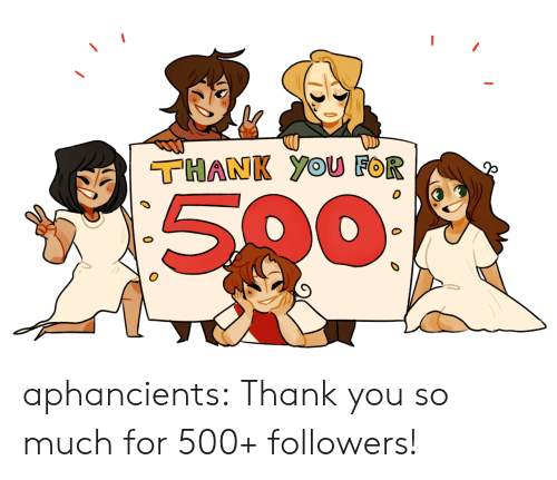 Target, Tumblr, and Thank You: THANK YOUU FOR  500 aphancients:  Thank you so much for 500+ followers!