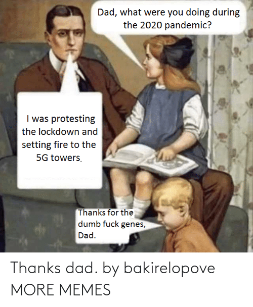 thanks dad: Thanks dad. by bakirelopove MORE MEMES