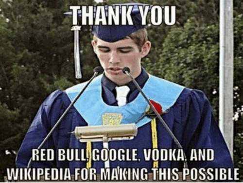 thankyou: THANKYOU  RED BULL GOOGLE VODKA AND  WIKIPEDIA FOR MAKING THIS POSSIBLE