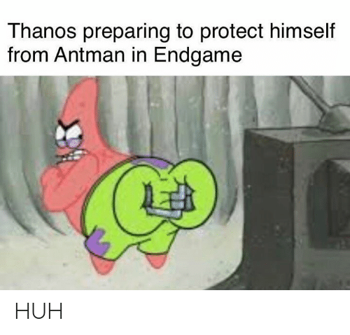 Antman: Thanos preparing to protect himself  from Antman in Endgame HUH