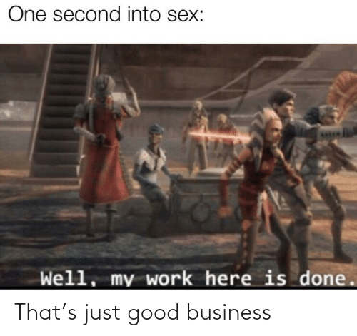 Business: That's just good business