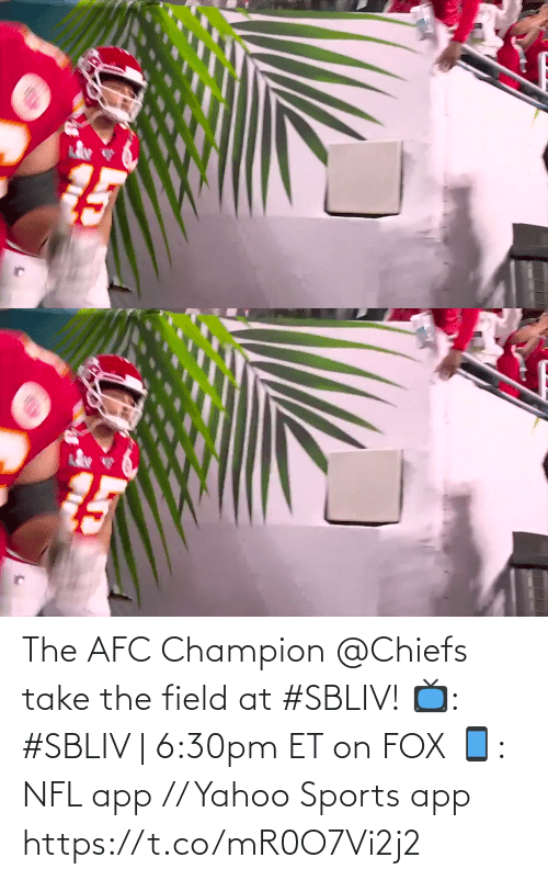 afc: The AFC Champion @Chiefs take the field at #SBLIV!  📺: #SBLIV | 6:30pm ET on FOX 📱: NFL app // Yahoo Sports app https://t.co/mR0O7Vi2j2