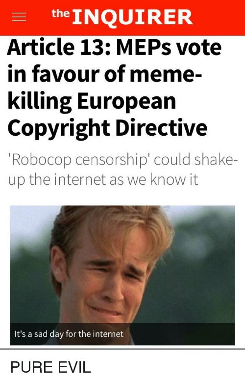 The Article 13 MEPs Vote in Favour of Meme- INQUIRER Killing