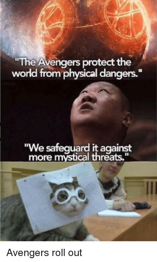 """Roll Out: The Avengers protect the  world from physical dangers.""""  We safequard it against  more mystical threats,"""" Avengers roll out"""