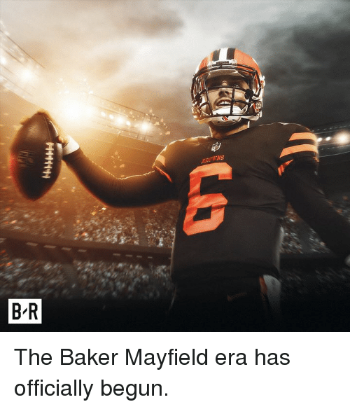 Era, Baker, and The: The Baker Mayfield era has officially begun.