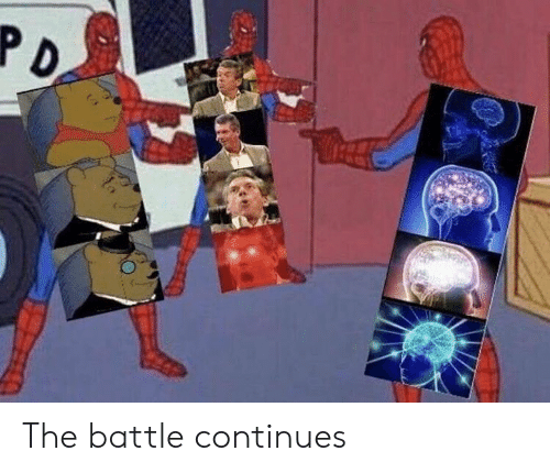 Dank Memes, Battle, and Continues: The battle continues