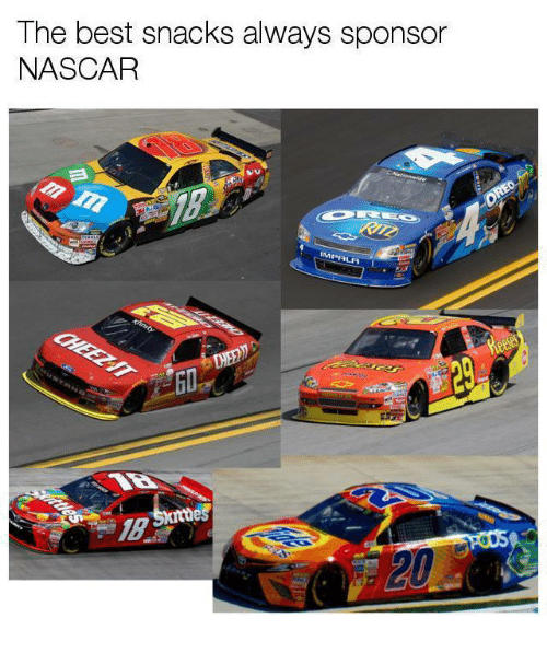 nascar: The best snacks always sponsor  NASCAR  MP  1B