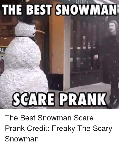 25 best memes about the scary snowman the scary snowman memes