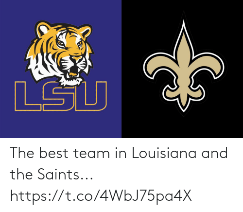 Best Team: The best team in Louisiana and the Saints... https://t.co/4WbJ75pa4X
