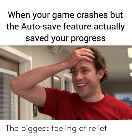relief: The biggest feeling of relief