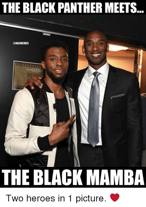 mamba: THE BLACK PANTHER MEETS.  @NBAMEMES  THE BLACK MAMBA Two heroes in 1 picture. ❤